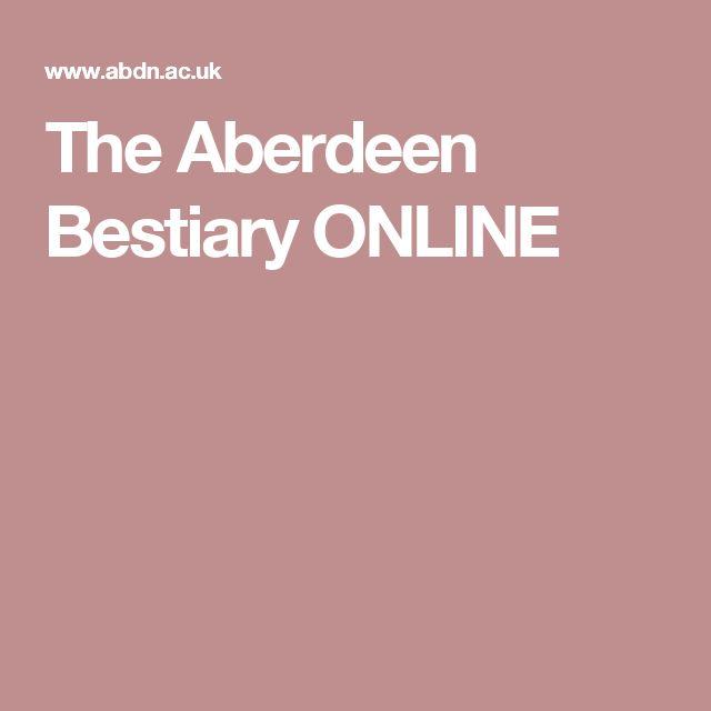 The Aberdeen Bestiary ONLINE