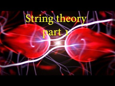 String theory (rare documentary) part 1 - YouTube