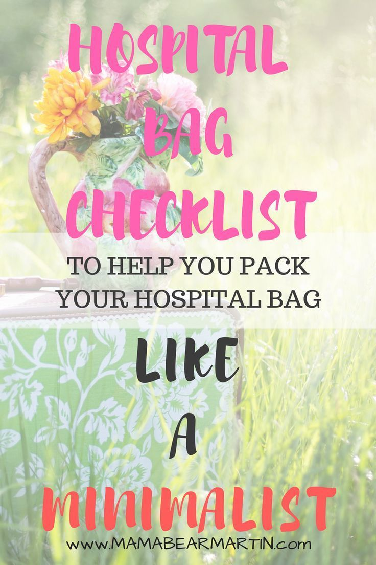 What To Pack In A Hospital Bag | Hospital Bag Checklist | Minimalist Mama | MamaBearMartin.com