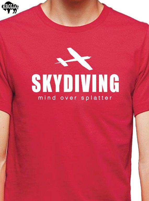 Skydiving mind over splatter T-shirt  MENS Womens by ebollo