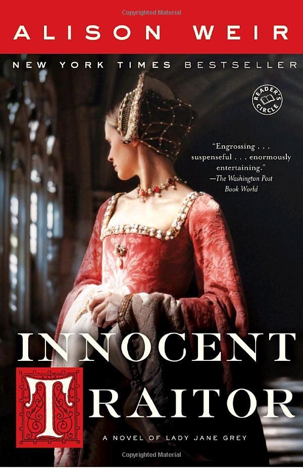 Innocent Traitor: A Novel of Lady Jane Grey (9780345495341): Alison Weir