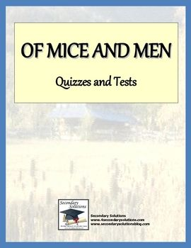 This Assessment Pack for John Steinbeck's Of Mice and Men includes quizzes for each chapter, plus two final tests. $4.99