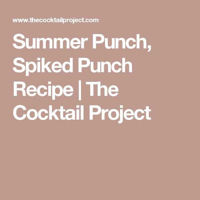 Summer Punch, Spiked Punch Recipe | The Cocktail Project