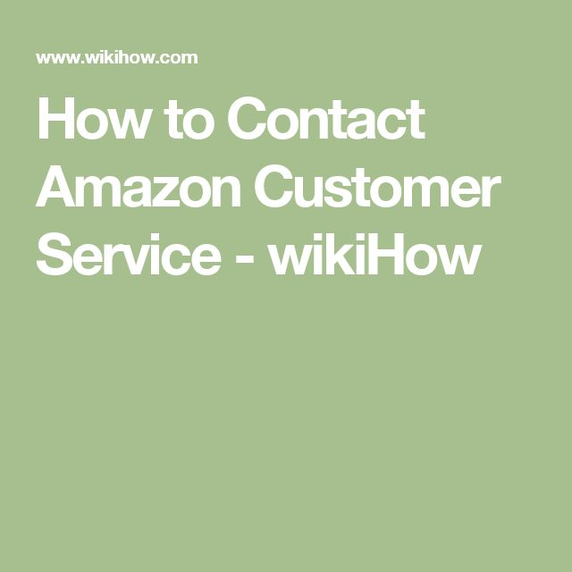How to Contact Amazon Customer Service - wikiHow