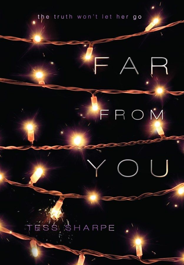Far From You by Tess Sharpe | 17 Books That Prove YA Novels Are Morally Complicated