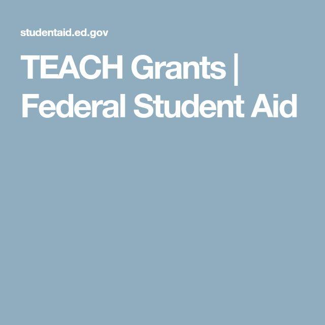 TEACH Grants | Federal Student Aid