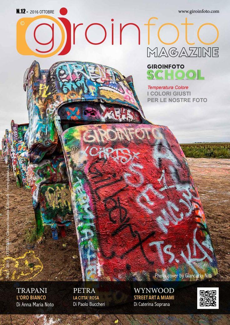 Giroinfoto magazine 12  GIROINFOTO.COM Viaggiare e fotografare due passioni, un'unica esperienza.