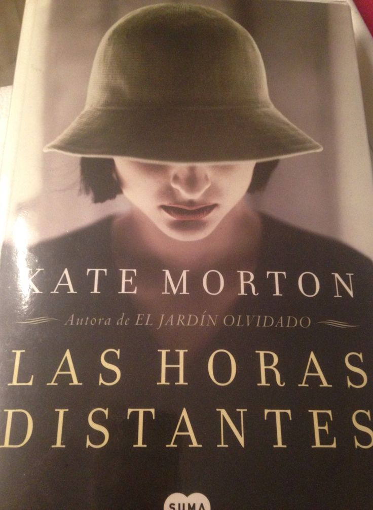 """Las horas distantes"" Kate Morton"