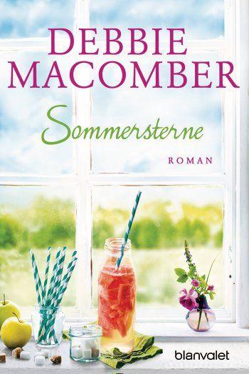 Debbie Macomber: Sommersterne. Blanvalet Verlag (Taschenbuch, Große Gefühle)