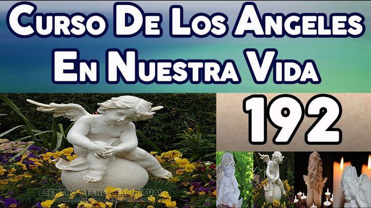 CURSO DE LOS ANGELES EN NUESTRA VIDA 192, LA NATURALEZA DEL MAL.