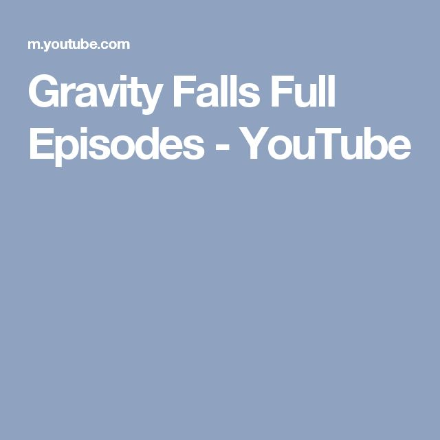 Gravity Falls Full Episodes - YouTube