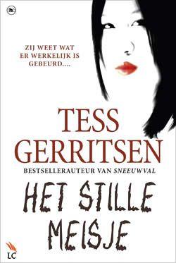 Boek Het stille meisje van Tess Gerritsen | ISBN:9789044332490, verschenen: 2011, aantal paginas: 336