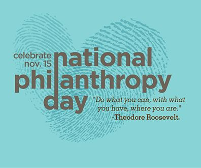 National Philanthropy Day!