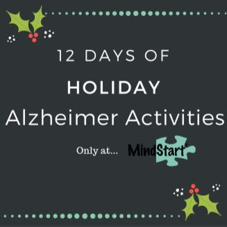 12 days of Alzheimer activities to engage the person with dementia.