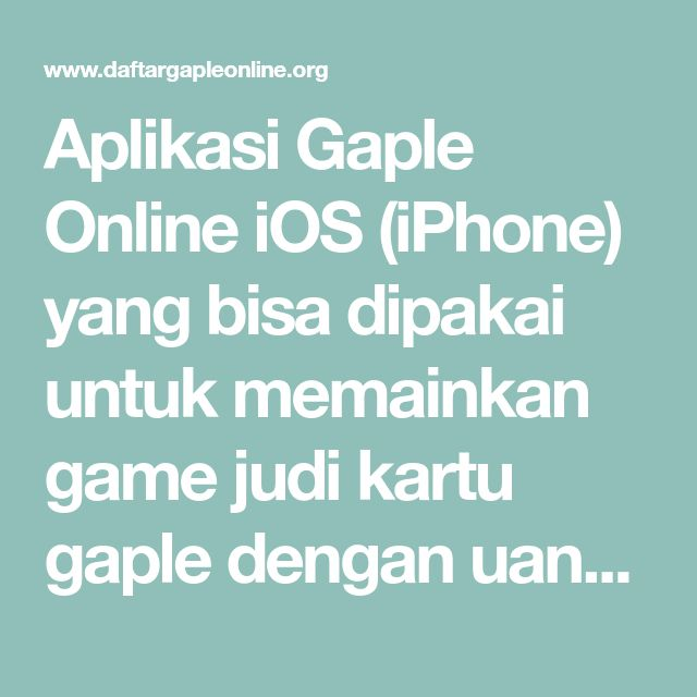 Info Tentang Aplikasi Judi Domino Qq Online