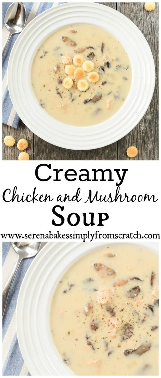 Creamy Chicken and Mushroom Soup. Our families favorite soup on a cold day and super easy to make in under 30 minutes!
