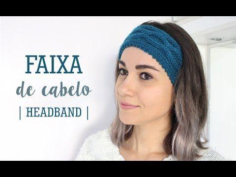 FAIXA DE CABELO EM TRICÔ | HEADBAND - YouTube