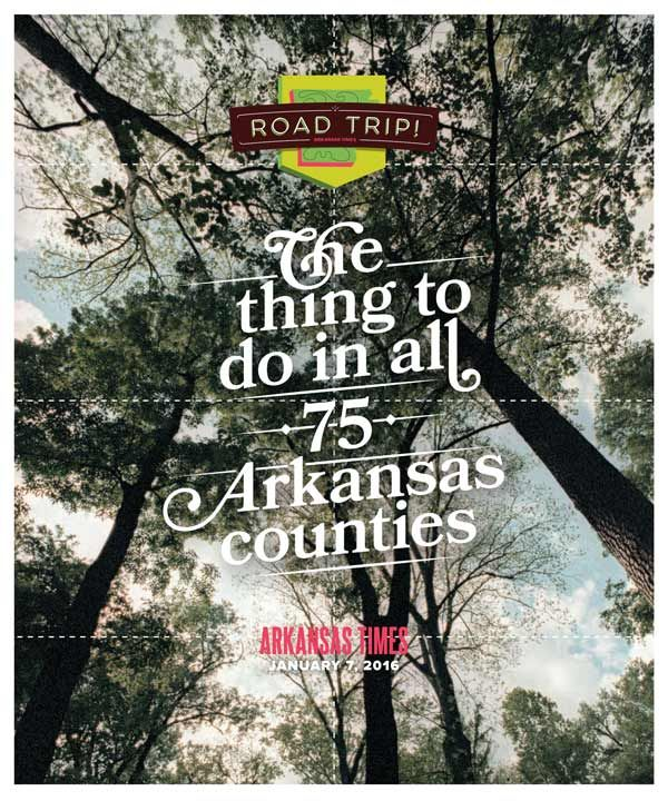Arkansas news, politics, opinion, restaurants, music, movies and art | Issue Archives | Jan 7, 2016