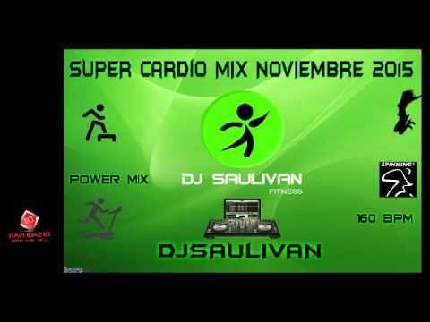 MUSICA CARDIO MIX DEMO NOVIEMBRE 2015- DJSAULIVAN - YouTube
