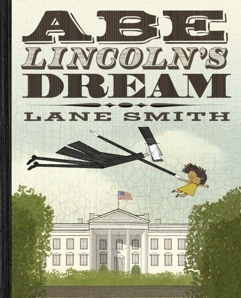 Abe Lincoln Books: 118 Best Images About LANE SMITH On Pinterest
