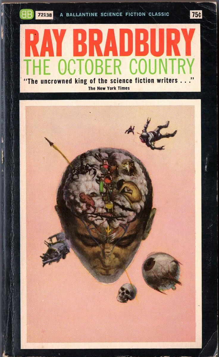 The October Country by Ray Bradbury. Ballantine Books, 1968 (this edition). Easily my favorite short story anthology by Bradbury. A macabre Halloween selection of stories. It includes 'The Jar', a chilling tale turned into an unforgettable Alfred Hitchcock episode.