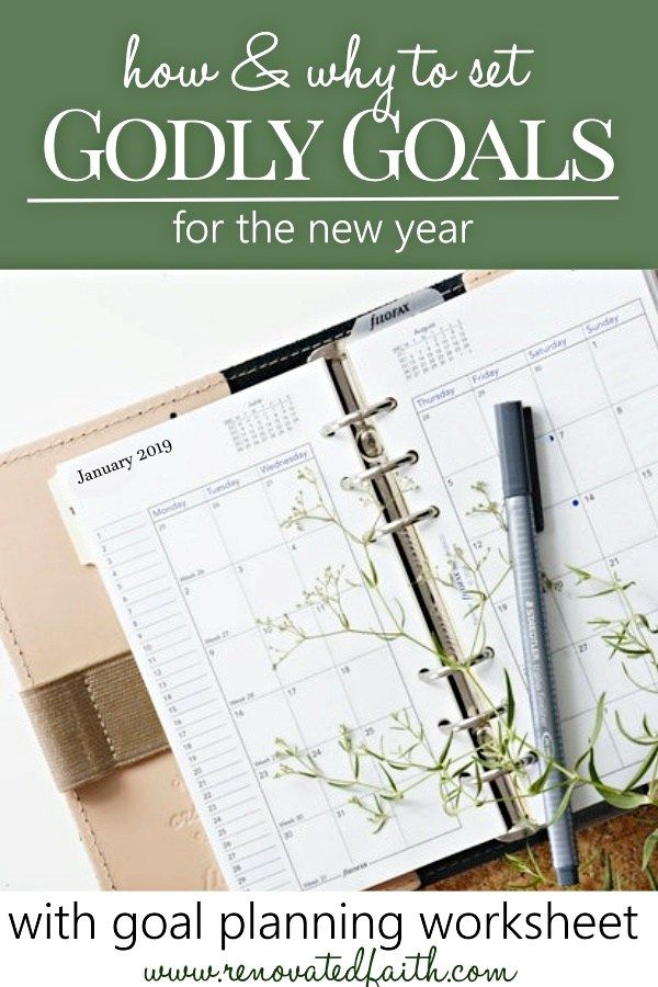 Make New Year S Resolutions That Stick Godly Goals For The New Year Faith Goals New Years Resolution Bible Study Tips