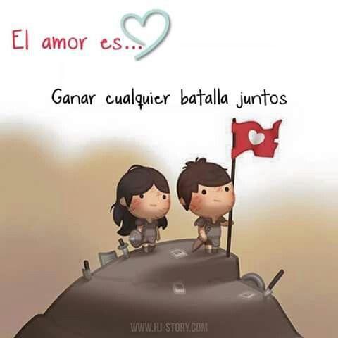 El amor es... ganar cualquier batalla juntos. Te Amo no puedo hacer mucho lo intentó lo q esta a mi alcance ahora mismo y si te extraño