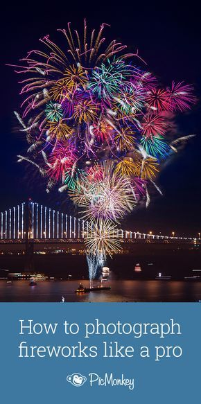 Photograph fireworks for any occasion with our expert camera settings, composition notes, and photo editing tricks.