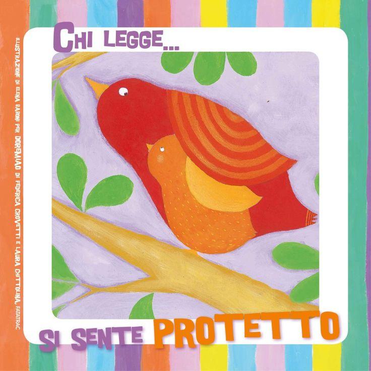 #ChiLegge...  si sente protetto.  http://www.giunti.it/libri/bambini/doremiao-cd2