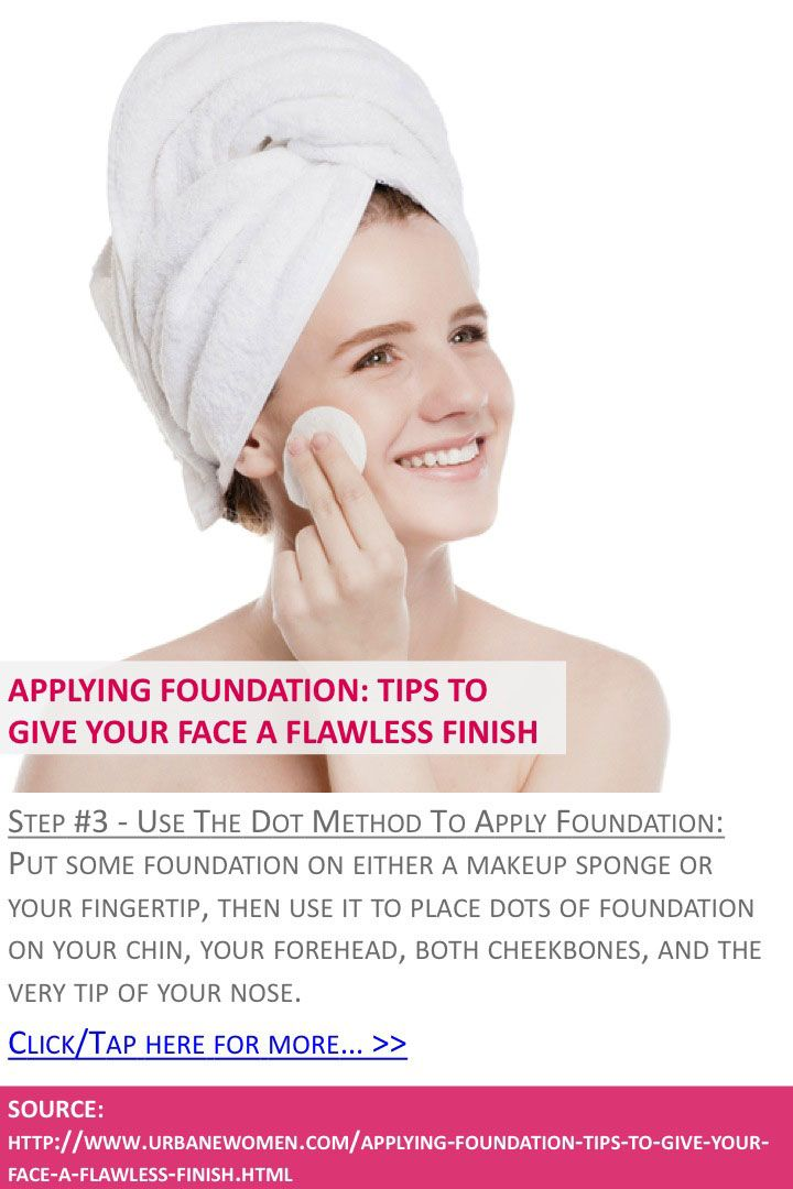 Applying foundation: Tips to give your face a flawless finish - Step #3: Use the dot method to apply foundation - Click for more: http://www.urbanewomen.com/applying-foundation-tips-to-give-your-face-a-flawless-finish.html