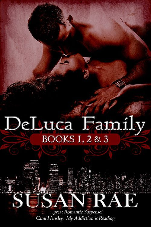 DeLuca Family Collection (DeLuca Family) by Susan Rae Love makes your heart race, but passion can kill. -