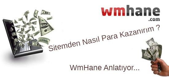 Sizinde website'niz var ve para'mı kazanmak istiyorsunuz ?