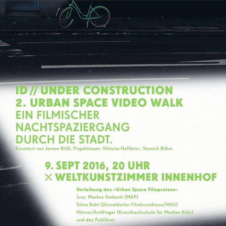 """Am 9.9.2016 lädt das Weltkunstzimmer zum 2. Urban Space Video Walk ein. Der filmische Nachtspaziergang der zu verschiedenen Orten in Düsseldorf führt beschäftigt sich in diesem Jahr mit dem Thema """"ID//under construction"""". Treffpunkt: 9. September 20.00 Uhr WELTKUNSTZIMMER Innenhof Eintritt frei! Viel Spaß! #Weltkunstzimmer #Düsseldorf #UrbanSpaceVideoWalk #filmischeNachtspaziergang #Kunst #Film #underconstruction #weloveart #artinduesseldorf"""