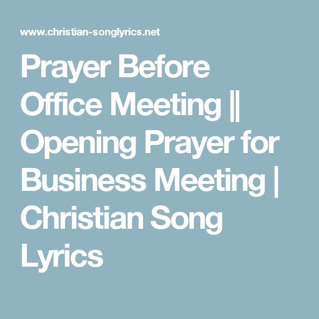 Prayer Before Office Meeting || Opening Prayer for Business Meeting         |          Christian Song Lyrics