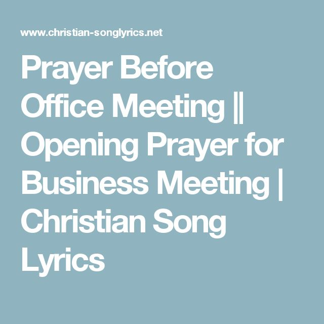 10 Best Opening and Closing Prayers for Meetings