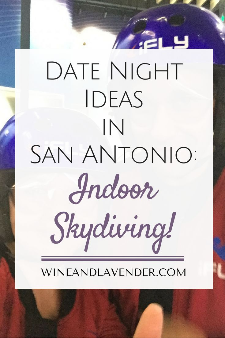 Looking for some creative date night ideas? Look no further! iFLY San Antonio has you covered with the ultimate indoor skydiving experience!! Check out Taking Date Night to New Heights in San Antonio. Click here. http://www.wineandlavender.com/experiences/date-night-ideas-in-san-antonio/