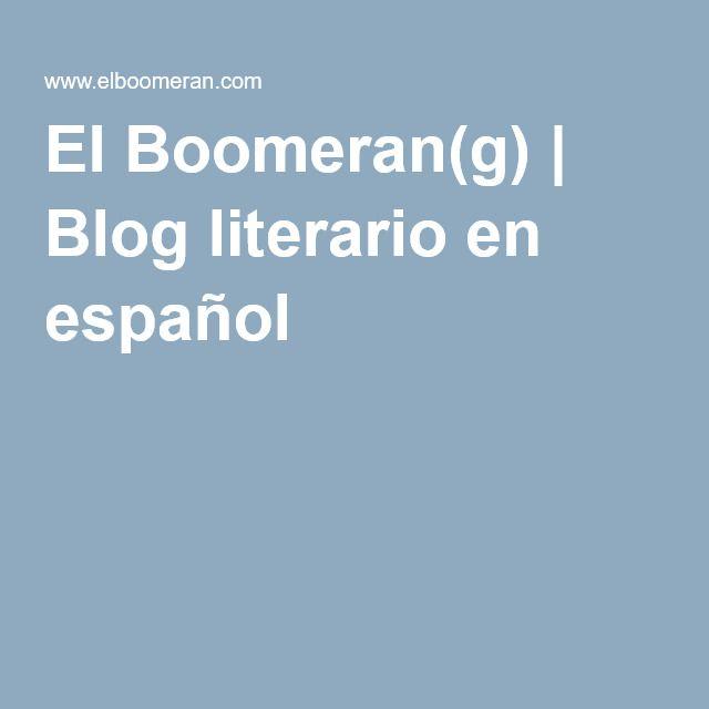 El Boomeran(g)   Blog literario en español