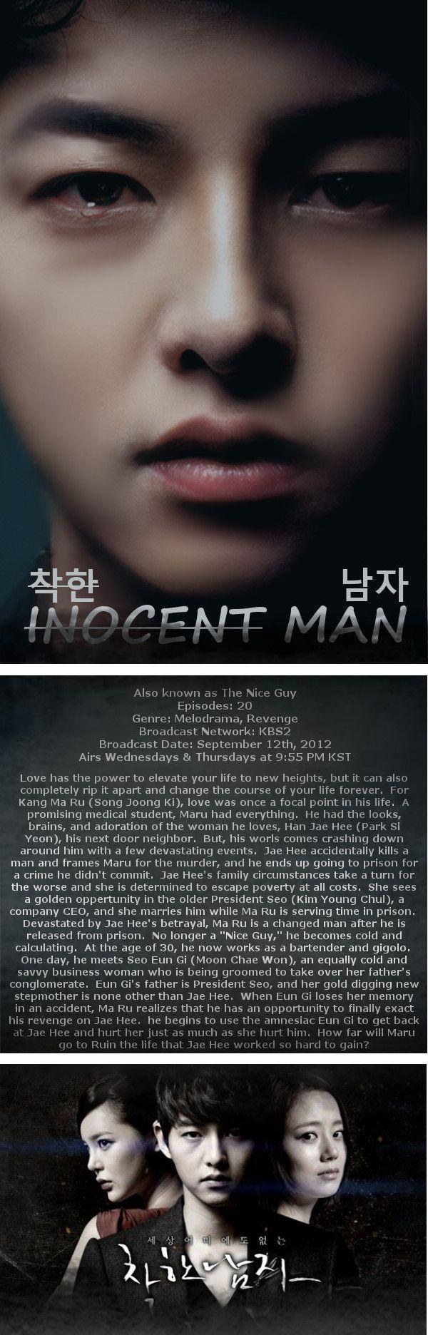 An Innocent Man aka The Nice Guy - 20 episodes (2012) *Lee Sang Yeob, *MOON CHAE WON, *SONG JOONG KI, *Park Si Yeon ( stars)