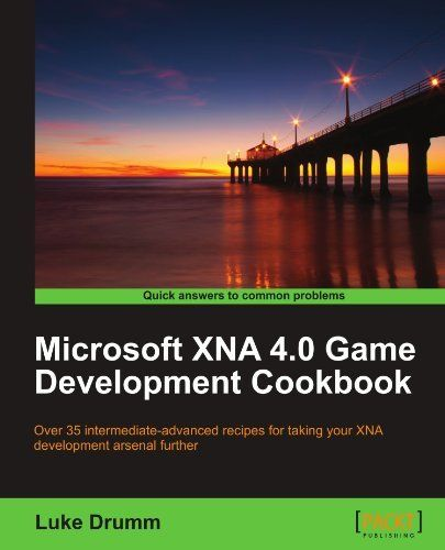 Microsoft XNA 4.0 Game Development Cookbook by Luke Drumm. $44.99. Publisher: Packt Publishing (June 25, 2012). Publication: June 25, 2012