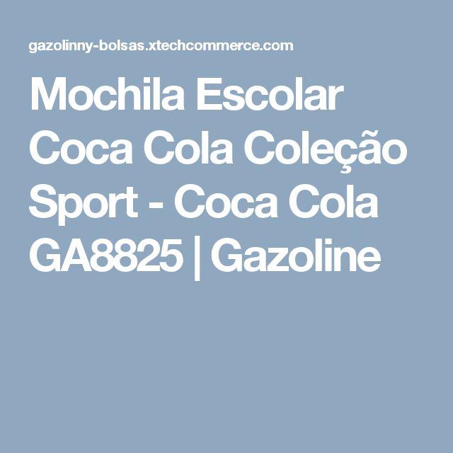 Mochila Escolar Coca Cola Coleção Sport - Coca Cola GA8825 | Gazoline