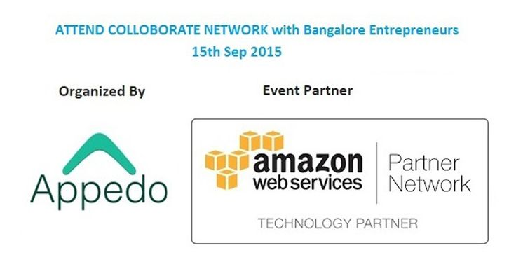 Attend Colloborate Network(Hi-Tea) with Bangalore Entrepreneurs on 15th Sep organized by #AmazonWebServices and #Appedo Register here for free at : http://goo.gl/8qepQv #Bengaluru #StartUps #events #Entrepreneurs #AWS