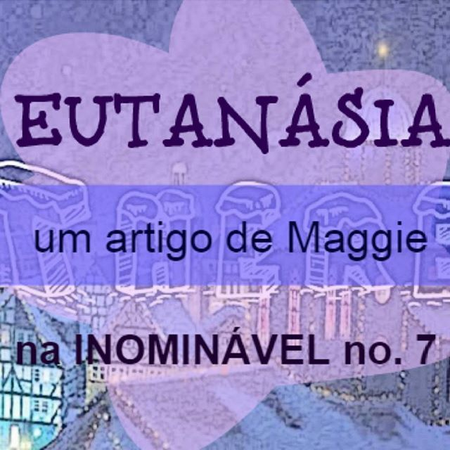 A eutanásia é um tema polémico, e a opinião frontal da Maggie sobre o assunto está na rubrica There There da #revistainominavel  no. 7.  https://www.joomag.com/magazine/inominável-ano-2-inominável-nº7/0315087001486647919  #revistadigital #revistaonline  #revista #revistaportuguesa #portuguesemagazine #portugal #opinião #eutanásia #instadaily #bookstagram [link in bio]