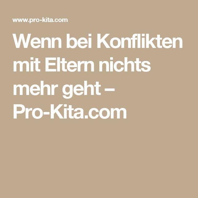 Wenn bei Konflikten mit Eltern nichts mehr geht – Pro-Kita.com
