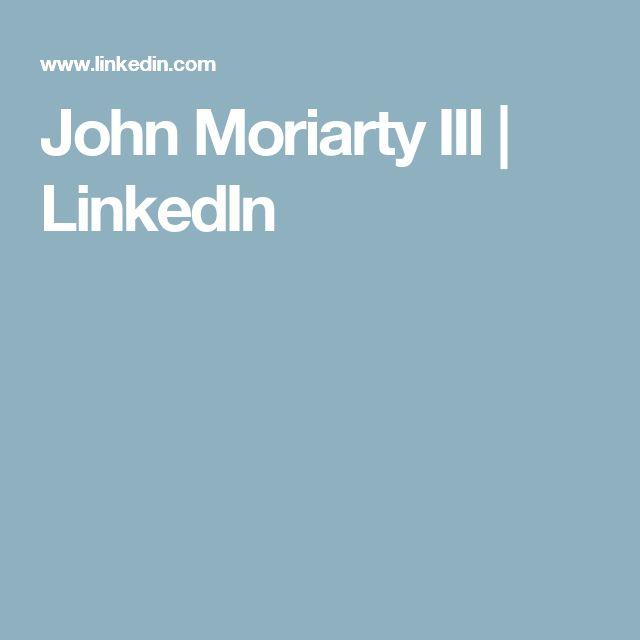 John Moriarty III | LinkedIn