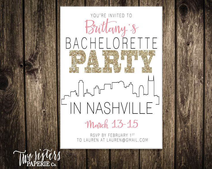 Bachelorette Party Invitation and Itinerary - NASHVILLE Bachelorette Party - Printable Invitation by TwoSistersPaperieCo on Etsy https://www.etsy.com/listing/254661327/bachelorette-party-invitation-and