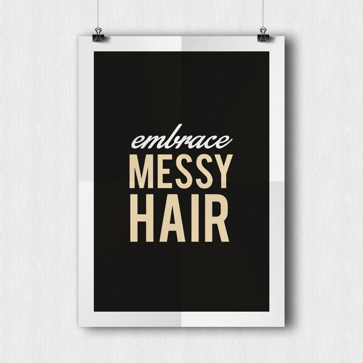 Embrace Messy Hair, Retro Poster, Black, Typography Art, Wall Art, Home Decor, Typographic Print, Digital, Printable, Art, Quote by AbstraktDesign - Found on HeartThis.com @HeartThis | See item http://www.heartthis.com/product/479031654739407995?cid=pinterest