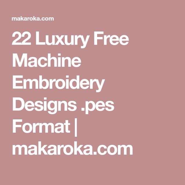 3fb4c9ade1b1 22 Luxury Free Machine Embroidery Designs .pes Format
