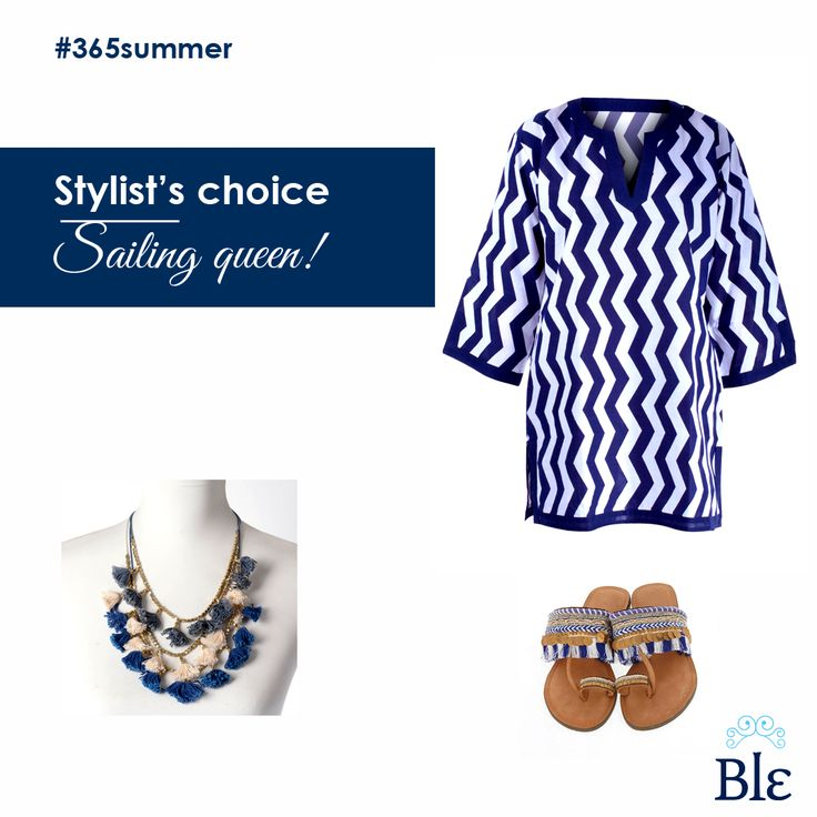 Navy style is a timeless chic choice. Add a gorgeous necklace and a pair of casual sandals to tone-down the look a bit and… hello sailing queen! Find the products at www.ble-shop.com