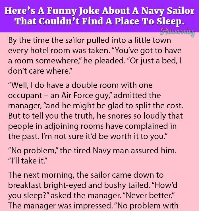 Here S A Funny Joke About A Navy Sailor That Couldn T Find A Place To Sleep Navy Jokes Jokes Funny Jokes