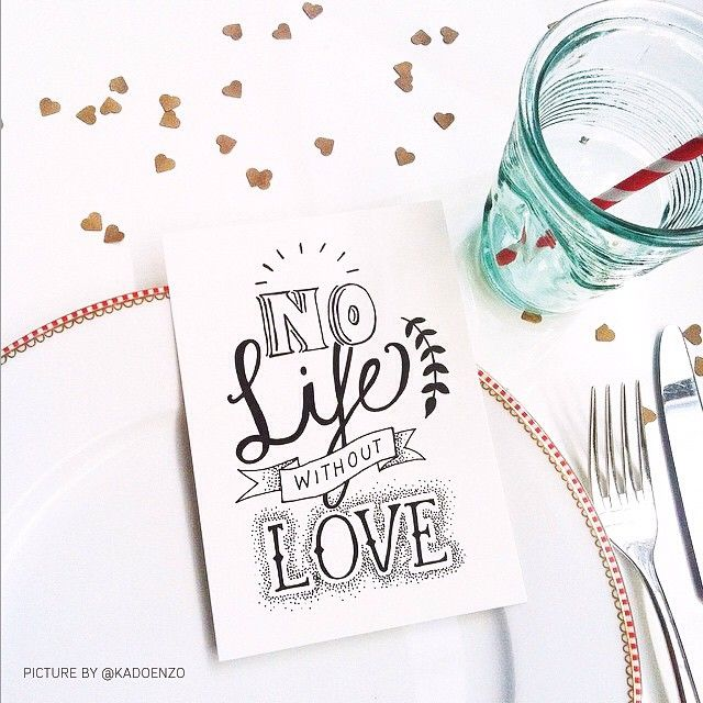 No life without love! #lettering #handlettering #paperfuel